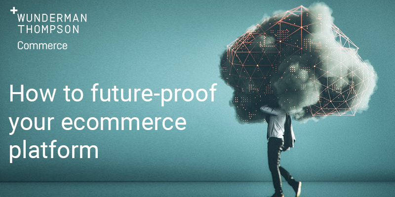 How to future-proof your ecommerce platform 800x400