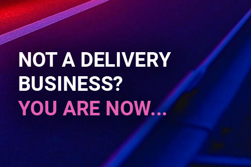 Not a delivery business? You are now 500x333
